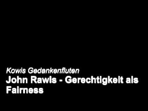 John Rawls - Gerechtigkeit als Fairness