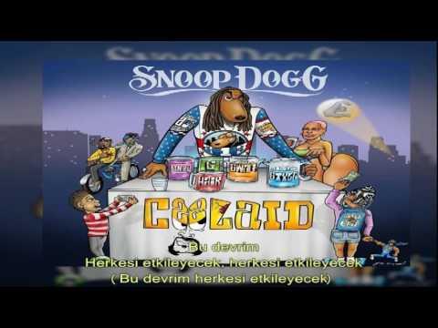 Snoop Dogg Ft. October London - Revolution (Türkçe Altyazılı) (COOLAID)