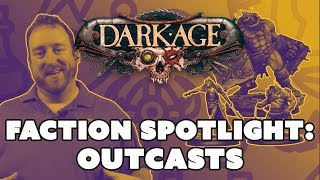 Dark Age Faction Spotlight: The Outcasts