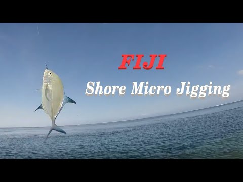 Fiji Shore Micro Jigging