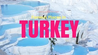 Famous Places in Turkey | Best Cities to Visit in Turkey | Tourist Attractions - Tourist Junction