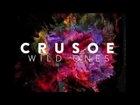 CRUSOE - Wild Ones (OFFICIAL AUDIO)