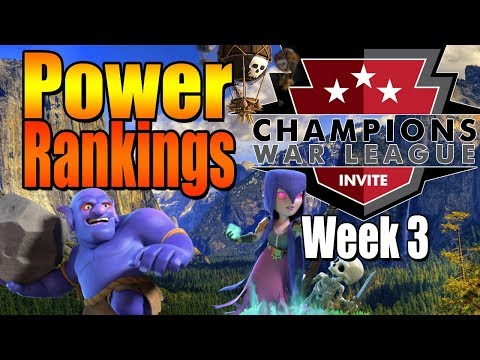 POWER RANKINGS & PREDICTIONS Week 3 Season 3 CWL Invite OFFICIAL Clash of Clans
