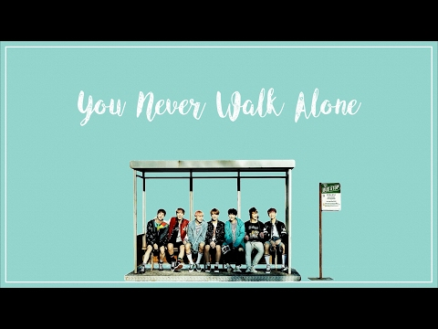 BTS (방탄소년단) – A Supplemental Story: You Never Walk Alone
