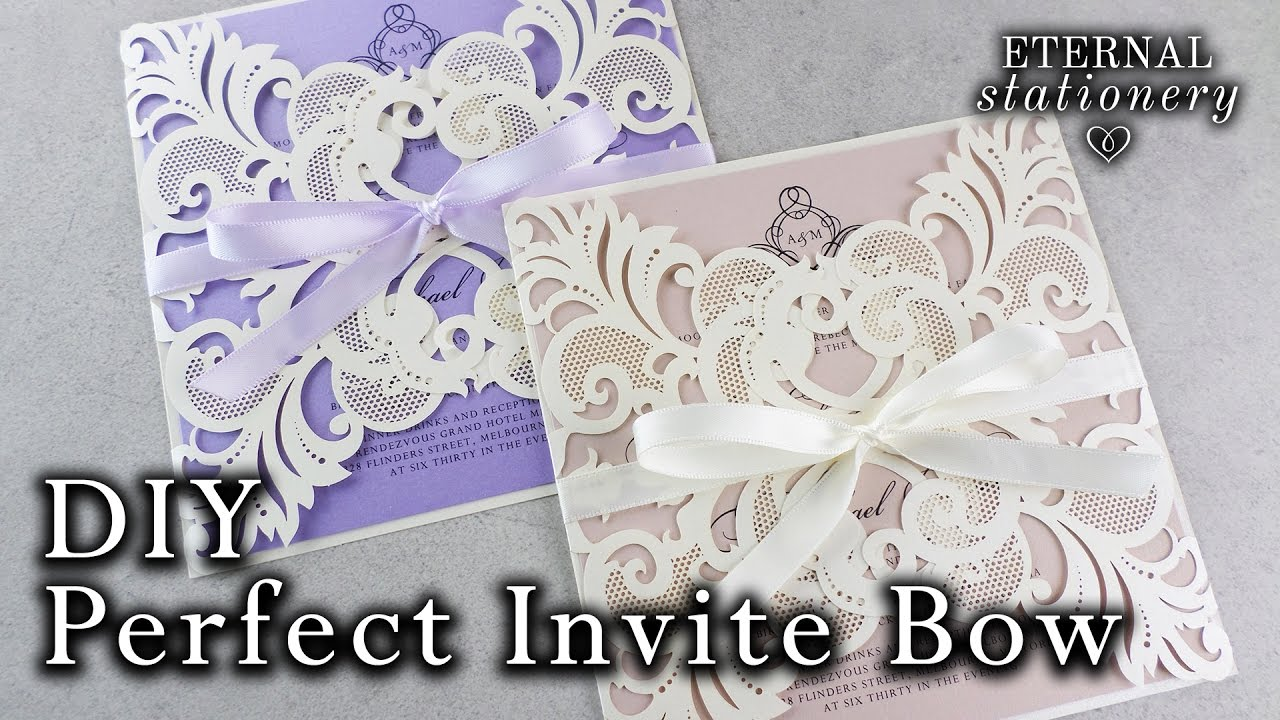 How To Tie The Perfect Bow On An Invitation Diy Invitations
