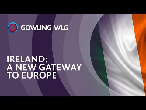 Ireland: A new gateway to Europe