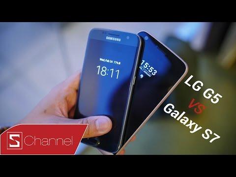 Schannel - Đối đầu Galaxy S7 vs LG G5: Chưa bao giờ cuộc đấu lại hấp dẫn như bây giờ