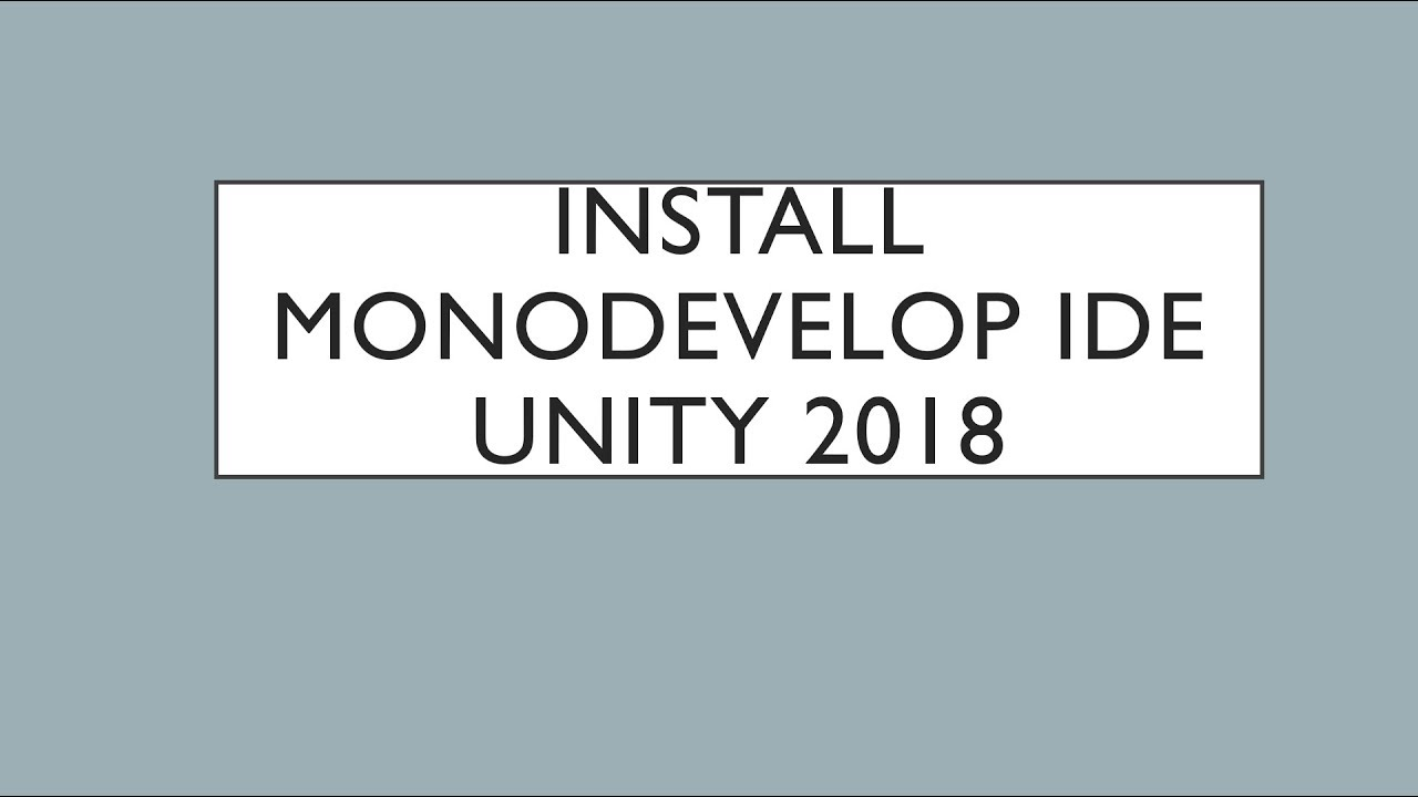 Install MonoDevelop IDE Unity3d 2018 || how to download monodevelop ide