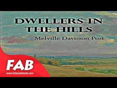 Dwellers in the Hills Full Audiobook by Melville Davisson POST by Westerns Audiobook