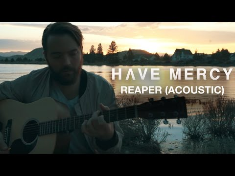 Have Mercy - Reaper