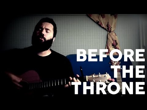 Before the Throne by Reawaken (Acoustic Hymn)