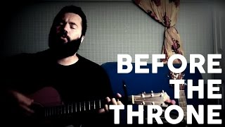 Before the Throne by Reawaken (Acoustic Hymn) Mp3