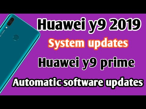 Huawei Y9 2019 || Software Update || Automatic System Updates.