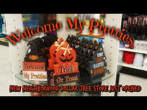 NEW' NEIGHBORHOOD DOLLAR TREE STORE
