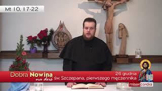 Dobra Nowina na dziś | 26 grudnia - Święto św. Szczepana