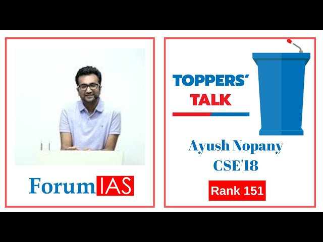 Ayush Nopany AIR 151 CSE'18 talks about his Strategy to ace the IAS exam