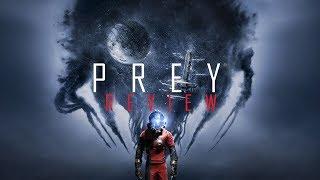PREY Review | No Spoilers