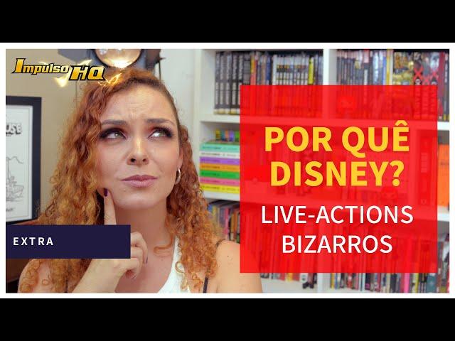 Os live-actions mais bizarros que estão nos projetos da Disney