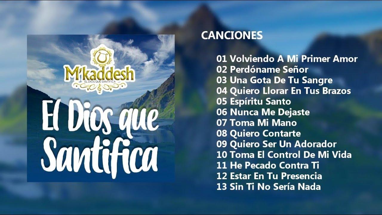 Download M´kaddesh - El Dios Que Santifica (Álbum Completo)