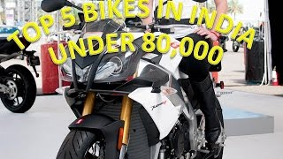 TOP  5 Bikes  under 80,000  to under 1  Lakh 2016  INDIA ! reviews ! Vlogs