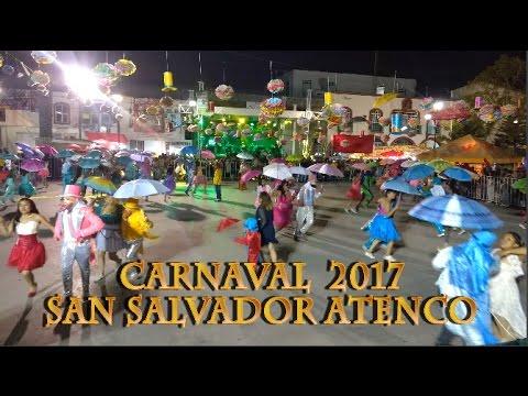 Carnaval San Salvador Atenco 2017, Estado de Mexico