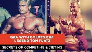 SECRETS OF COMPETING & DIETING   Q&A WITH GOLDEN ERA LEGEND TOM PLATZ