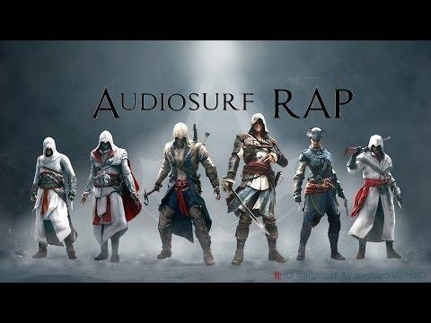 Audiosurf - Assassin's Creed Rap FULL SERIES