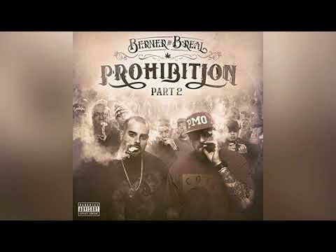 Berner & B-Real - Mob feat. B-Legit (Audio) | Prohibition 2