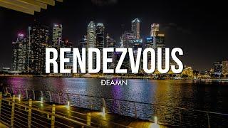 DEAMN - Rendezvous (Lyrics)