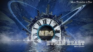 Human Heart by Mikael Persson - [House Music]
