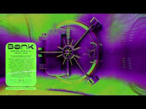 Satra B.E.N.Z. - BANK feat. IAN (Audio)