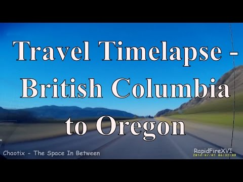 Travel Timelapse - British Columbia to Oregon