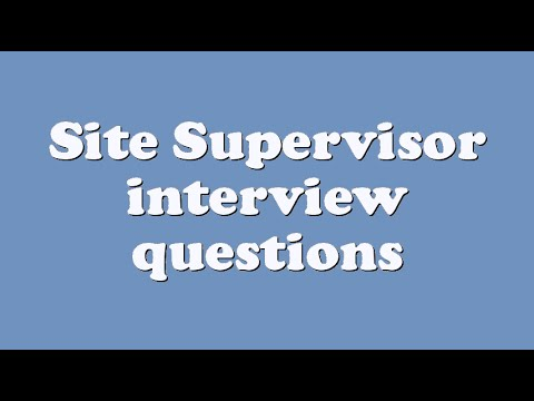 Site Supervisor interview questions - YouTube
