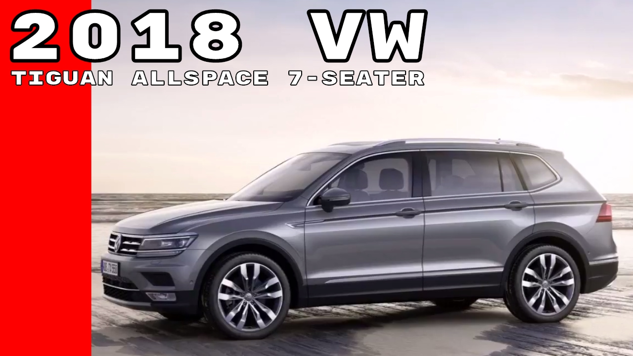 2018 volkswagen 7 seater. wonderful 2018 2018 vw tiguan allspace 7 seater to volkswagen seater 8