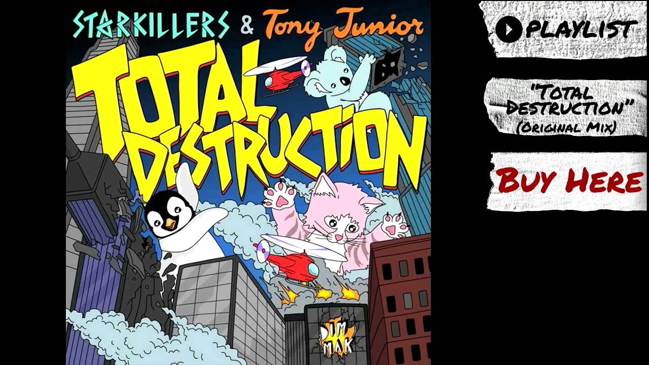 "Download Starkillers & Tony Junior - ""Total Destruction"" (Audio) | Dim Mak Records"