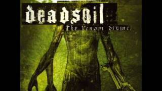 Deadsoil - The Absolute Never (Venom Divine Track 9)
