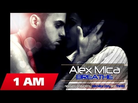 Alex Mica - Breathe