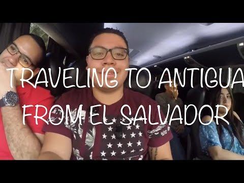 TRAVELING TO ANTIGUA GUATEMALA FROM El SALVADOR