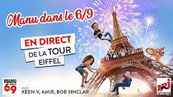 Manu dans le 6-9 sur NRJ en direct de la Tour Eiffel