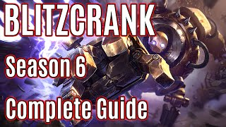 League of Legends Support Blitzcrank Guide | Season 6 | Patch 5.24