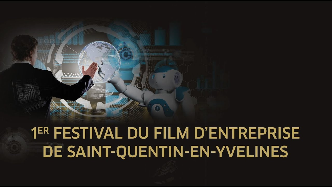 1er Festival du film d'entreprise de Saint-Quentin-en-Yvelines