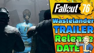 Wastelanders New Trailer, Faction Rep & Release date!? - Fallout 76 NEWS