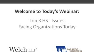 Top 3 HST Issues Organizations are Facing Today