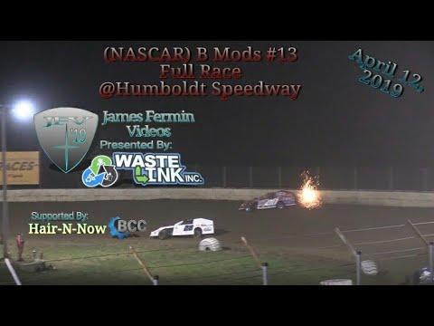 (NASCAR) B Mods #13, Full Race, Humboldt Speedway, 04/12/19