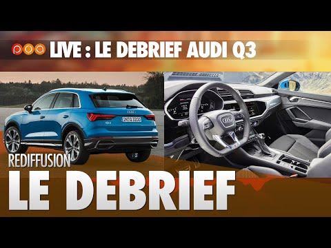 🚗 LIVE・DEBRIEF SAINT AUDI Q3 ES-TU LÀ ? 🇩🇪