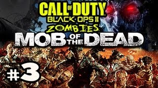 REASON FOR EVERYTHING - Mob Of The Dead Zombies Black Ops 2 Uprising DLC w/ Kootra Ep.3