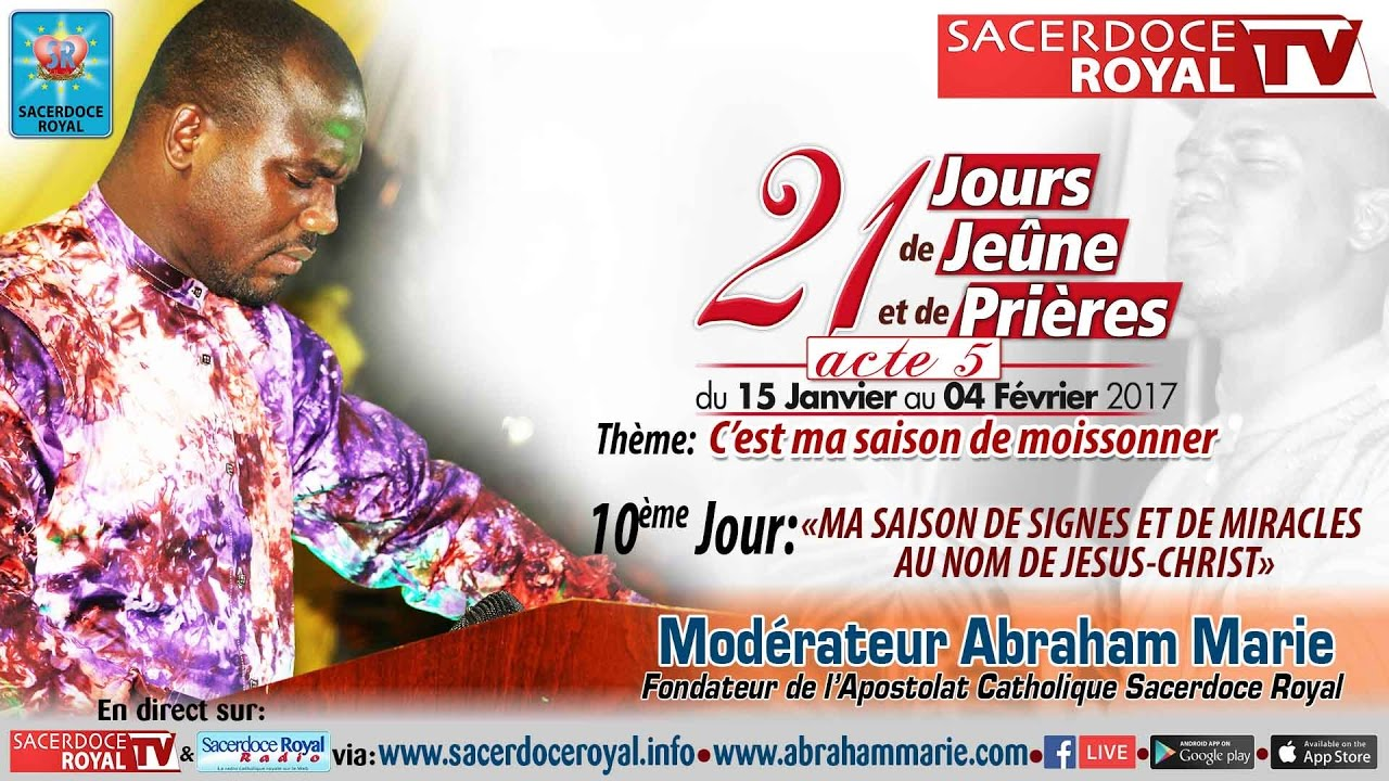 sacerdoce royal 21 jours de jeune et de pri res acte 5 jour 10 mod abraham marie youtube. Black Bedroom Furniture Sets. Home Design Ideas
