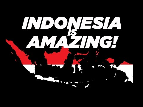Indonesia Is Amazing!