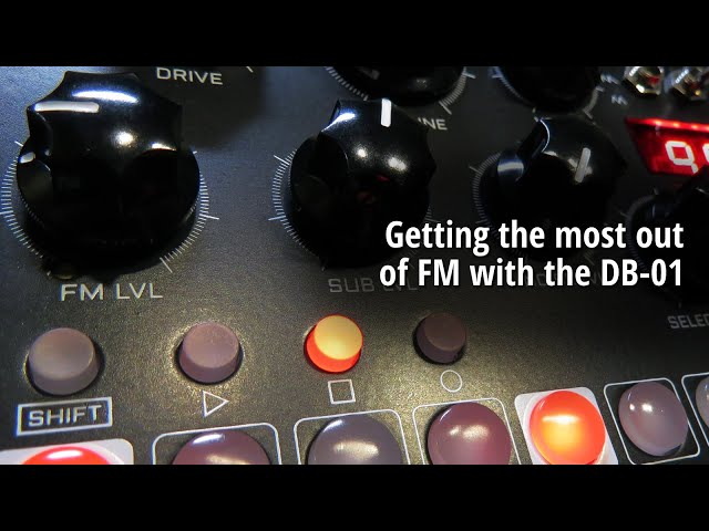 Getting the most out of FM with the DB-01