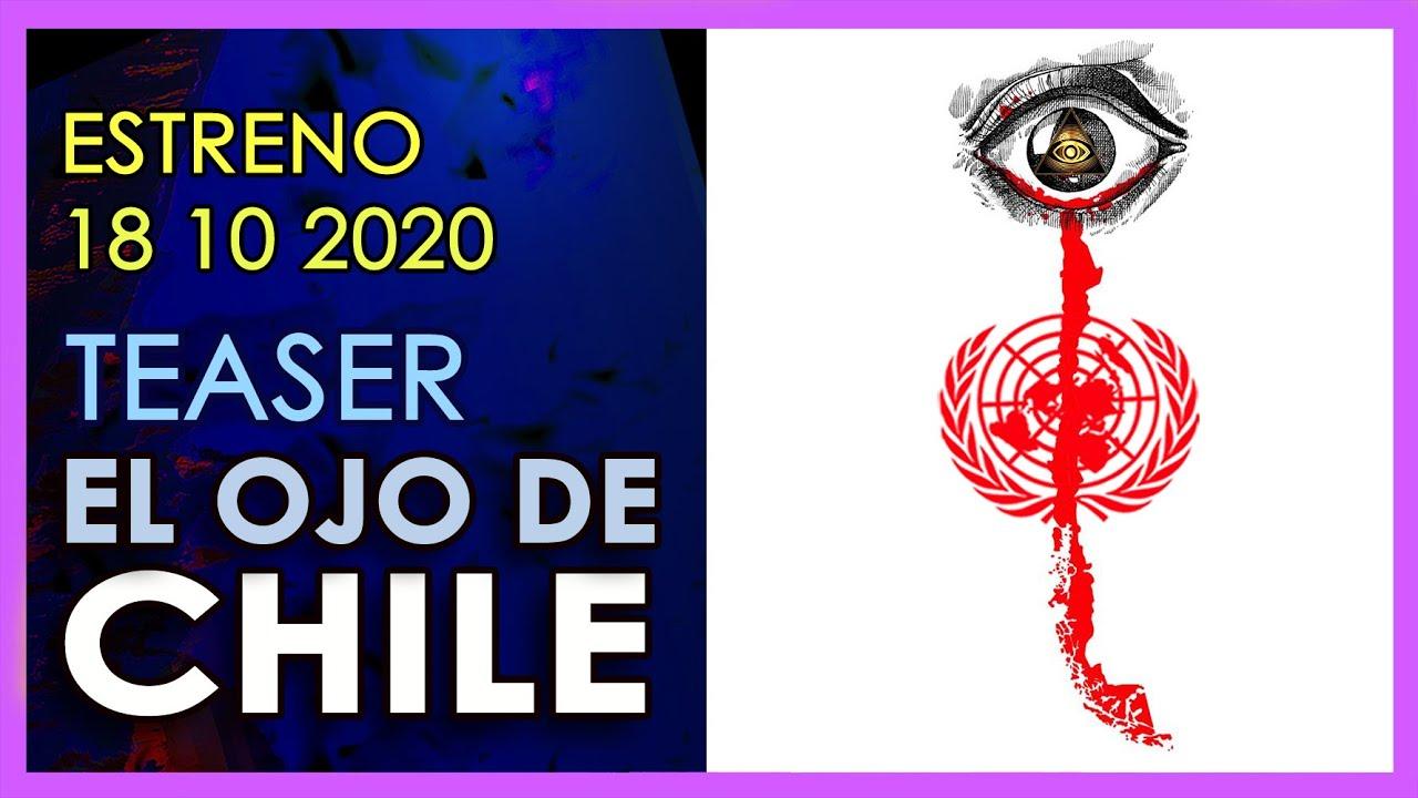 Lo que realmente CHILE DESPERTÓ el 18 de octubre |  El ojo de Chile ESTRENO 18 10 2020 | Trailer